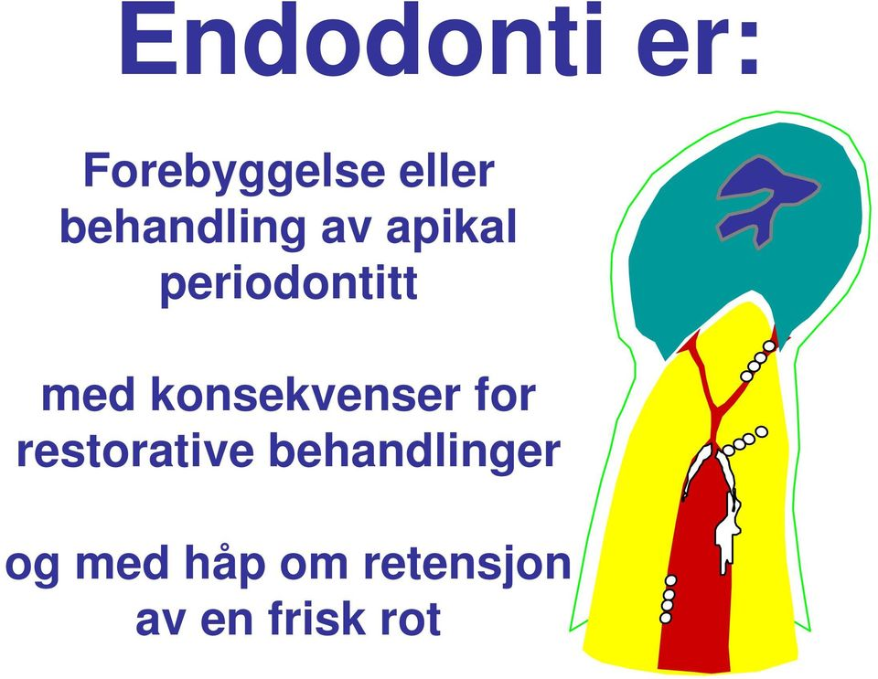 konsekvenser for restorative