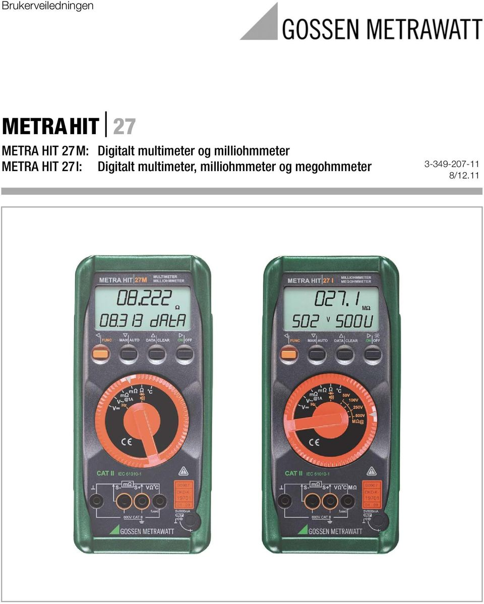 METRA HIT 27I: Digitalt multimeter,