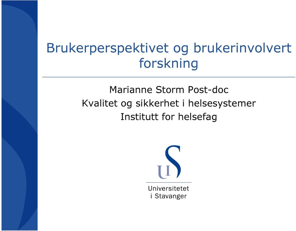 Marianne Storm Post-doc Kvalitet
