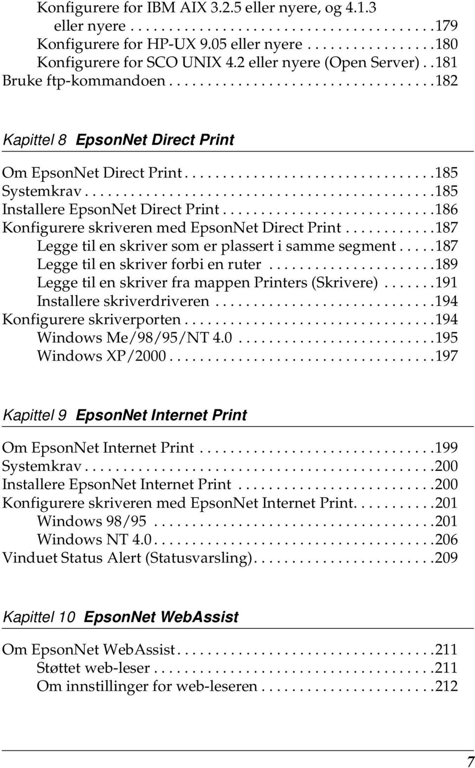 .............................................18 Installere EpsonNet Direct Print............................18 Konfigurere skriveren med EpsonNet Direct Print.