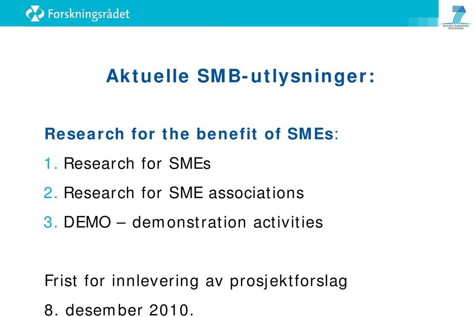 Research for SME associations 3.