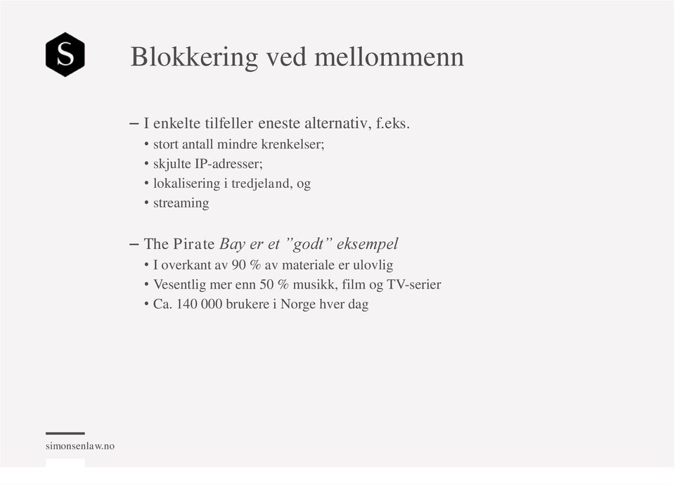 og streaming The Pirate Bay er et godt eksempel I overkant av 90 % av materiale