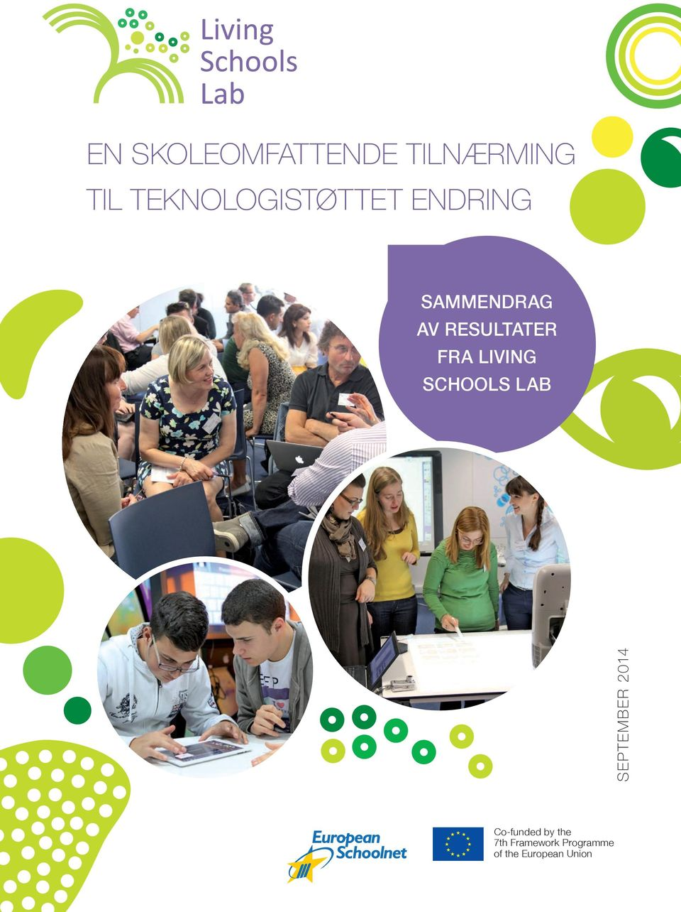 resultater fra Living Schools Lab September