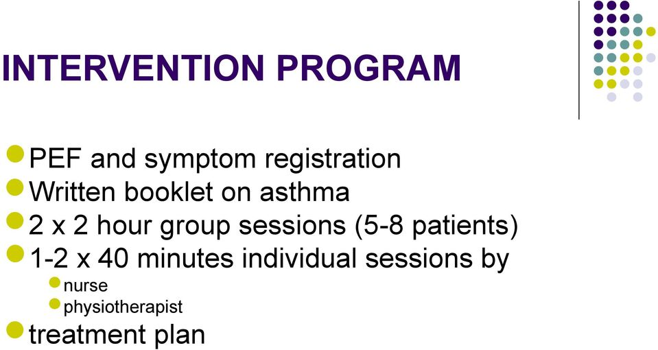 hour group sessions (5-8 patients) 1-2 x 40