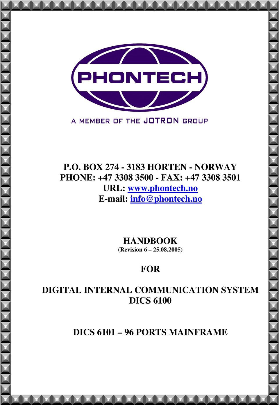 no E-mail: info@phontech.no HANDBOOK (Revision 6 25.08.