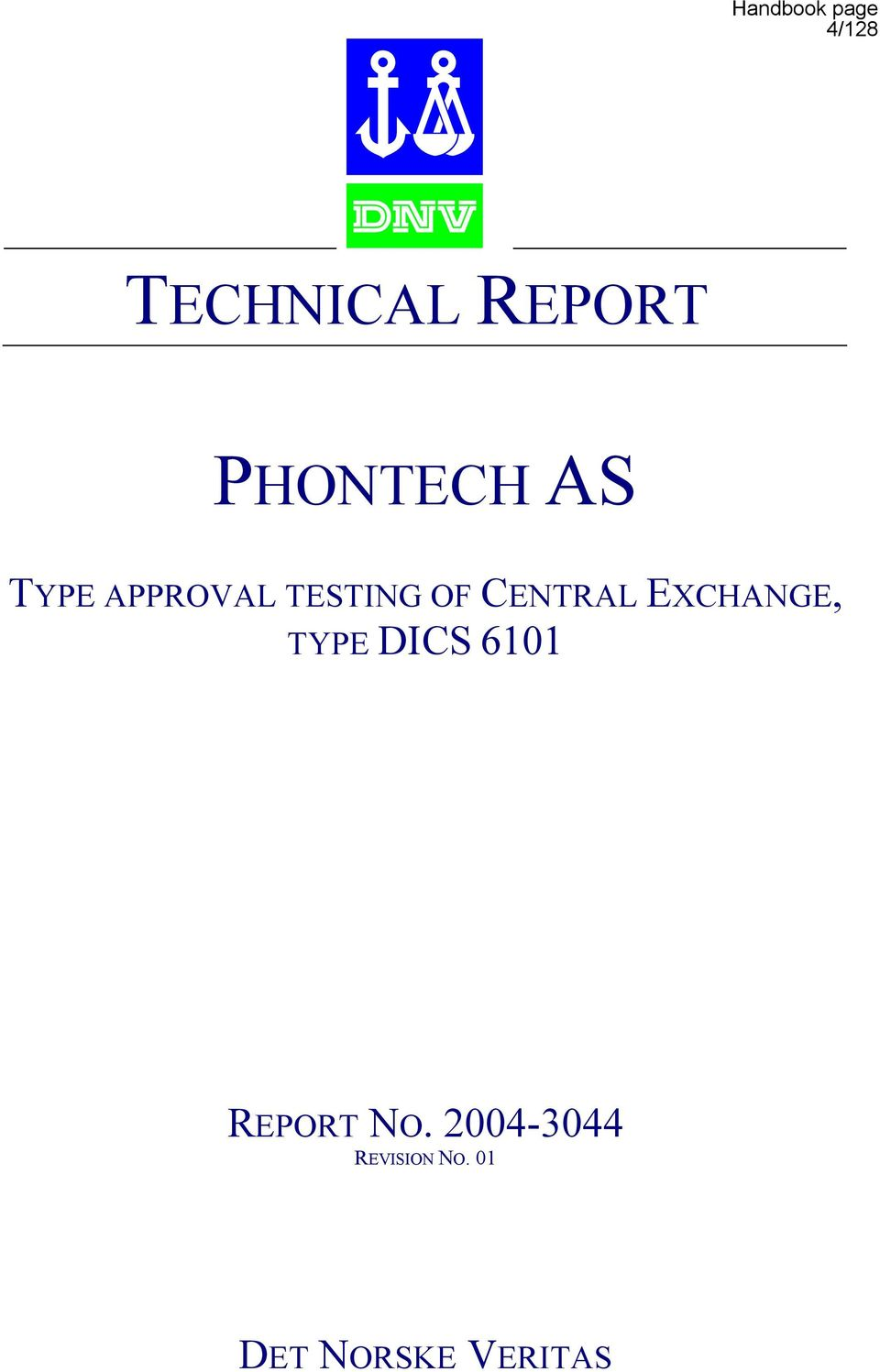 EXCHANGE, TYPE DICS 6101 REPORT NO.