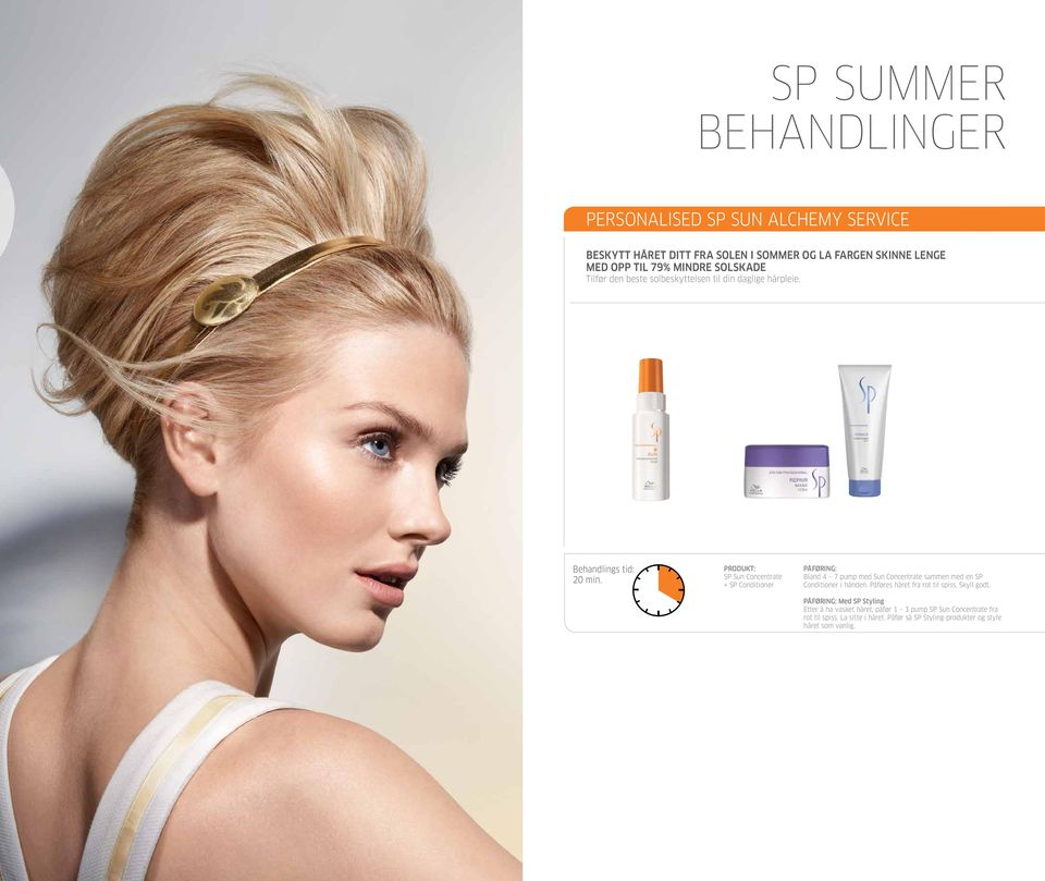 SP Sun Concentrate + SP Conditioner Bland 4 7 pump med Sun Concentrate sammen med en SP Conditioner i hånden.
