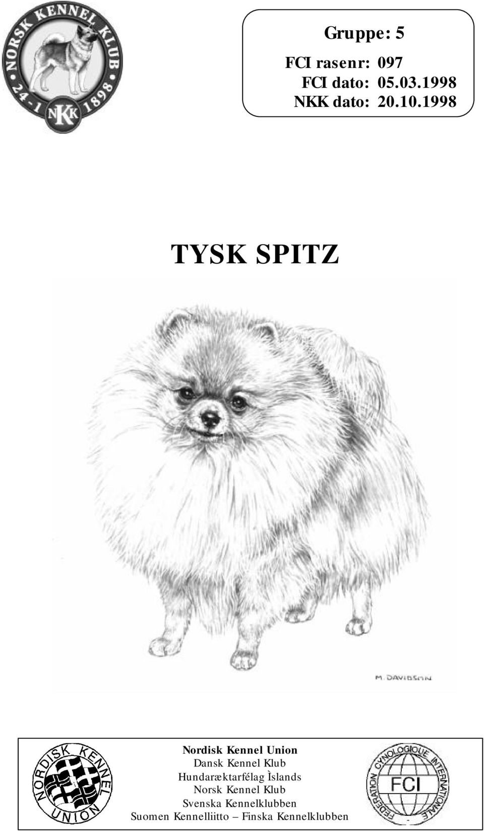 1998 TYSK SPITZ Nordisk Kennel Union Dansk Kennel Klub