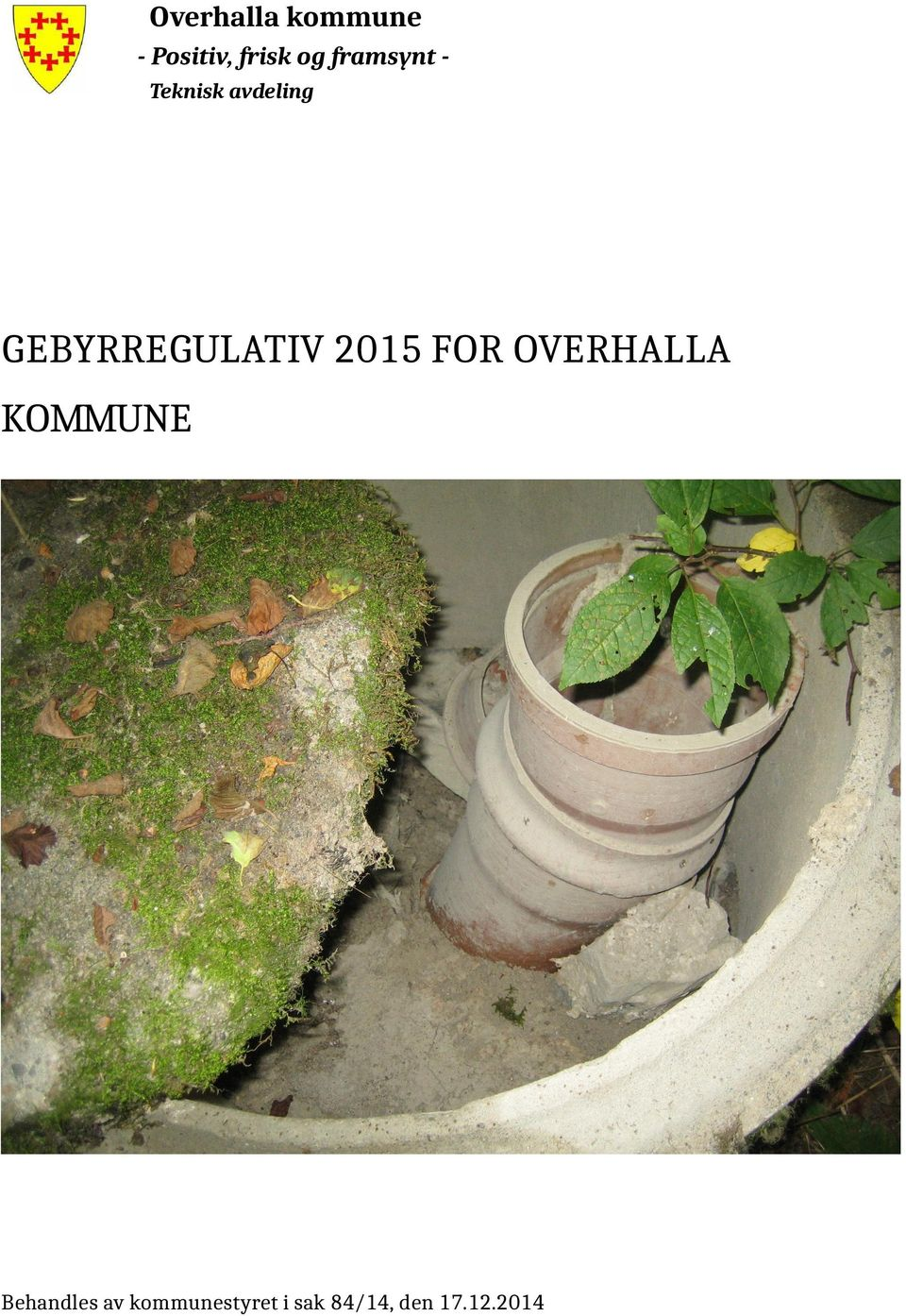 GEBYRREGULATIV 2015 FOR OVERHALLA