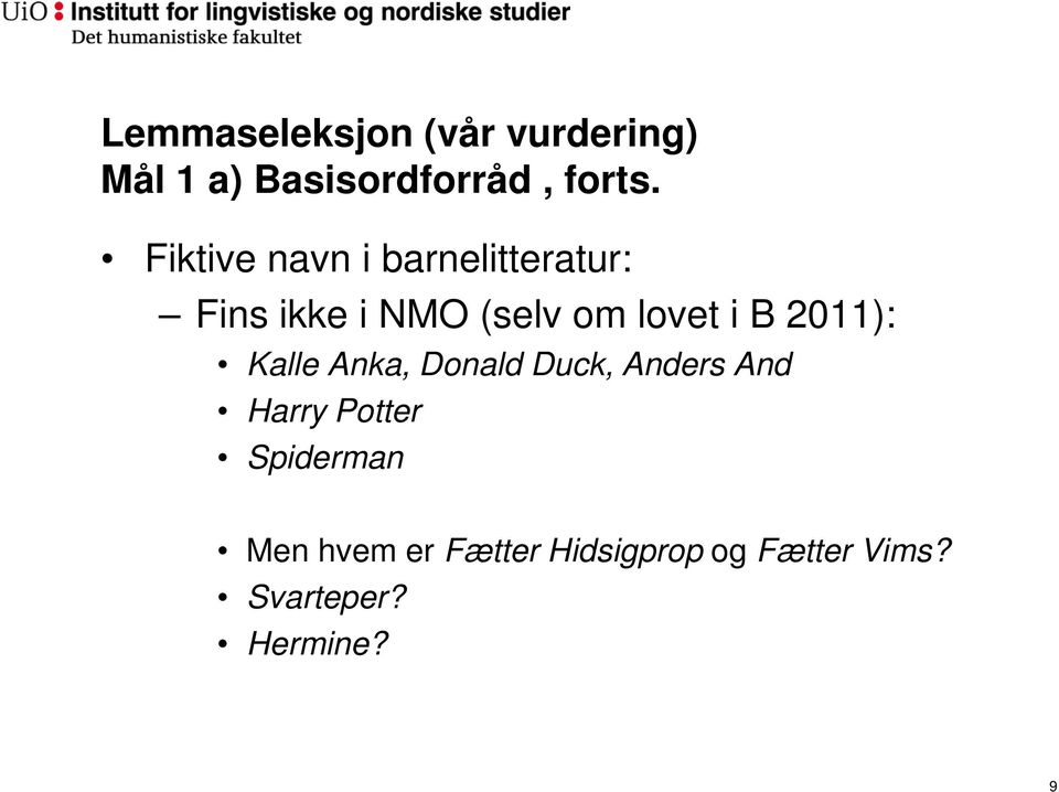 B 2011): Kalle Anka, Donald Duck, Anders And Harry Potter