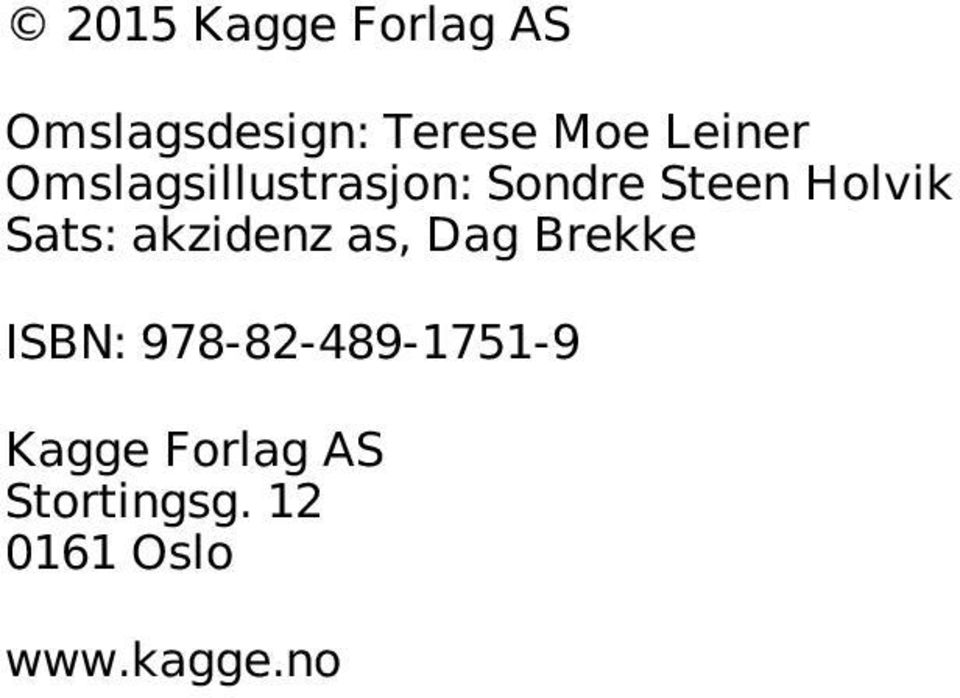 Sats: akzidenz as, Dag Brekke ISBN: