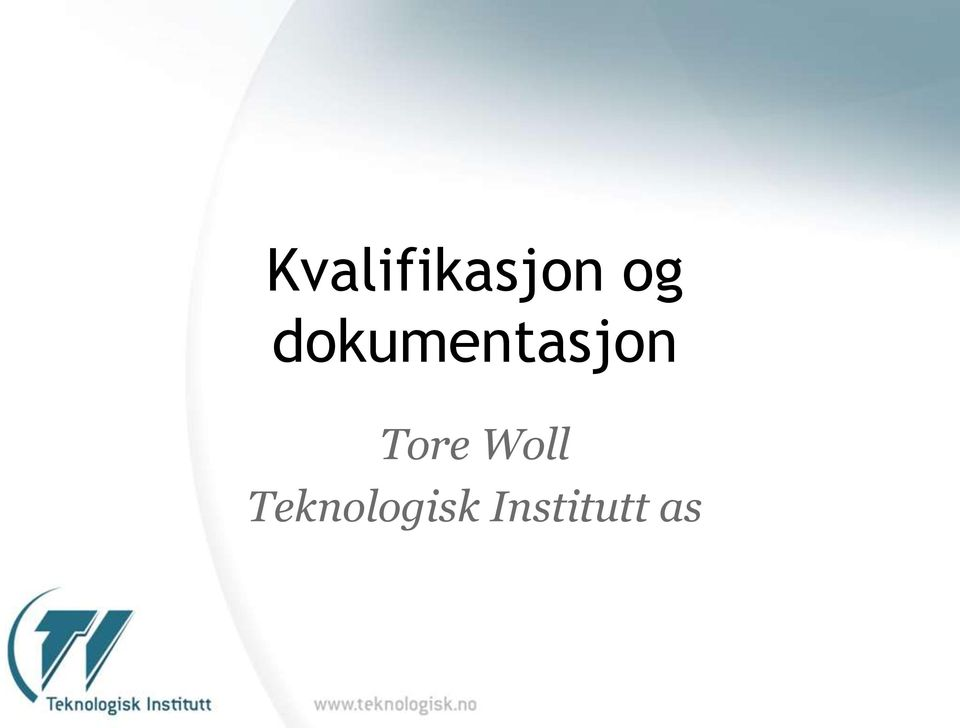 Tore Woll