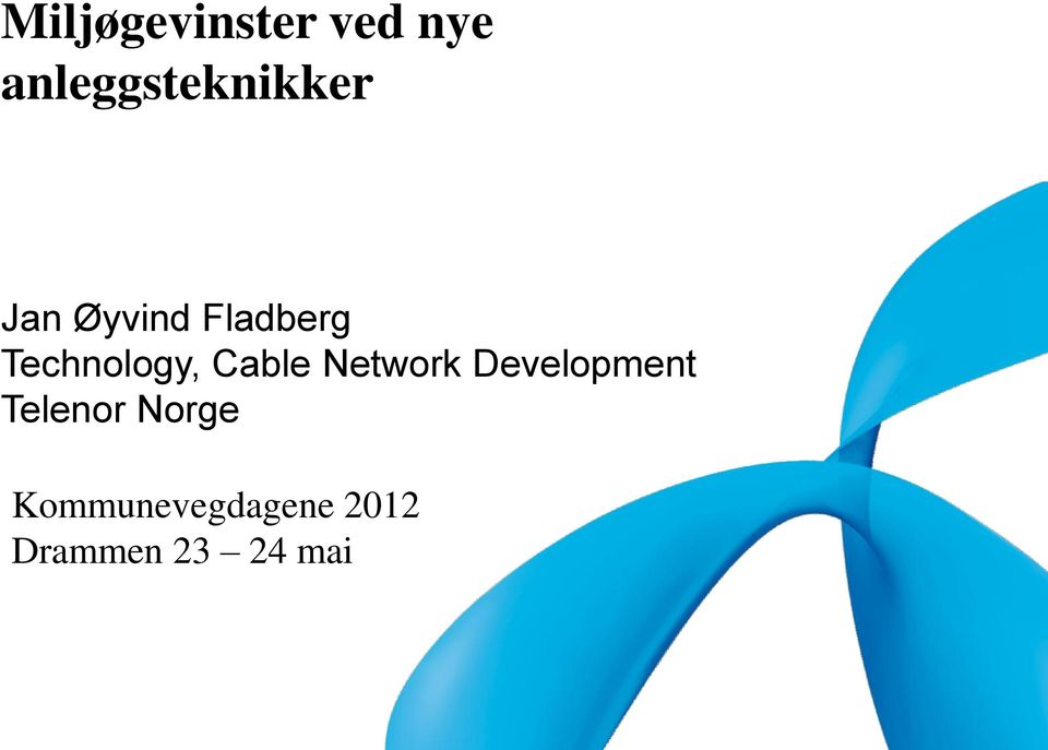 Technology, Cable Network Development