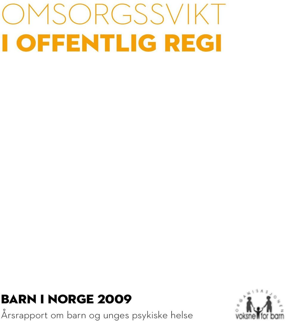 Norge 2009 Årsrapport