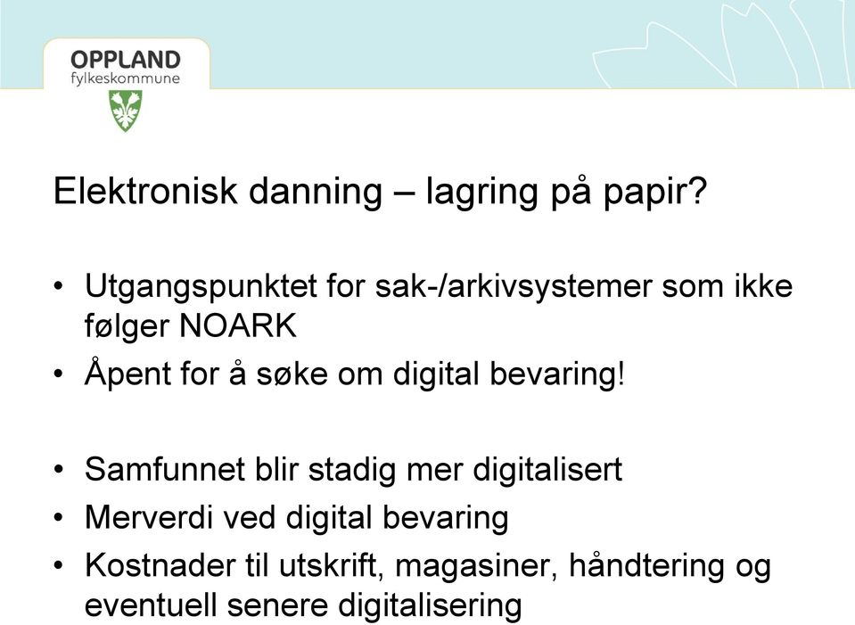 søke om digital bevaring!