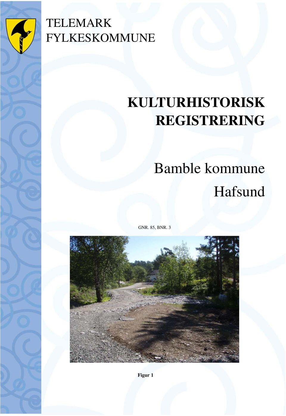 REGISTRERING Bamble