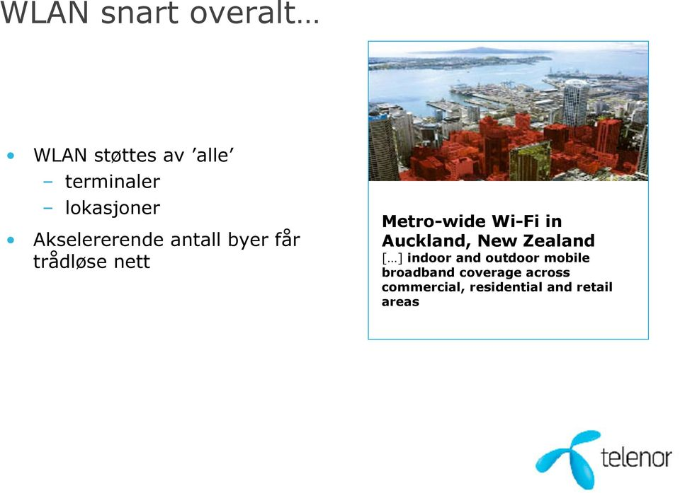 Metro-wide Wi-Fi in Auckland, New Zealand [ ] indoor and