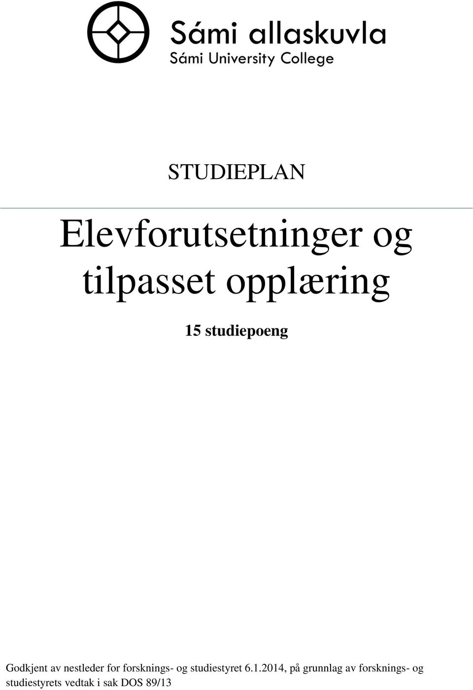for forsknings- og studiestyret 6.1.