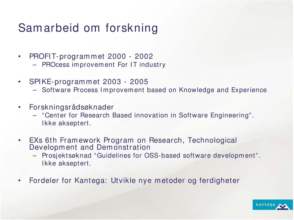 Software Engineering. Ikke akseptert.