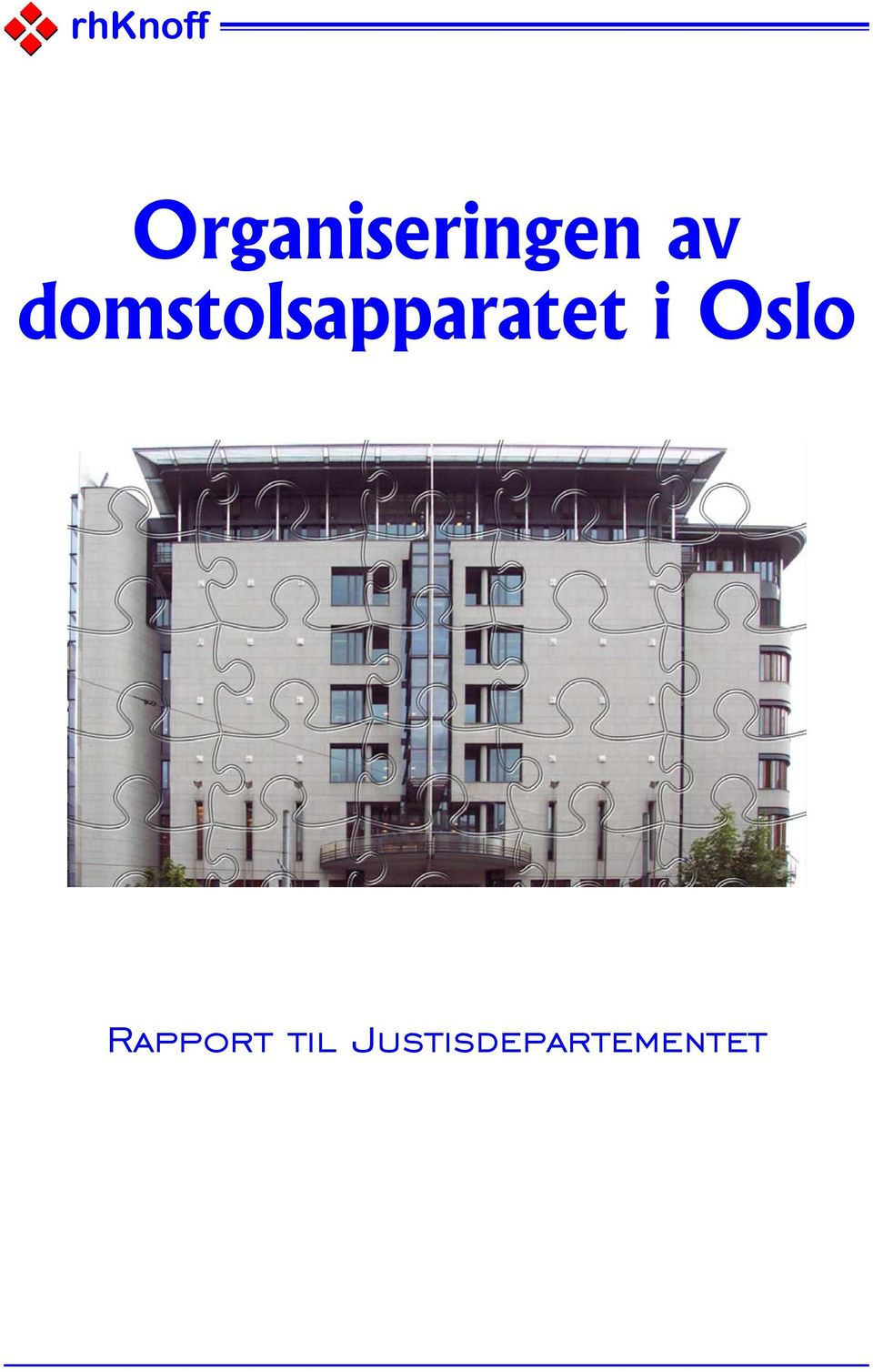domstolsapparatet i
