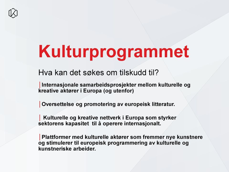 promotering av europeisk litteratur.