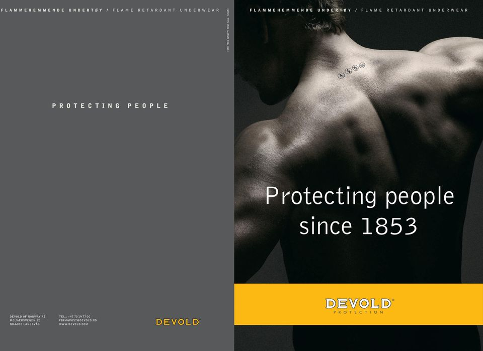 protecting people Protecting people since 1853 Devold of Norway AS