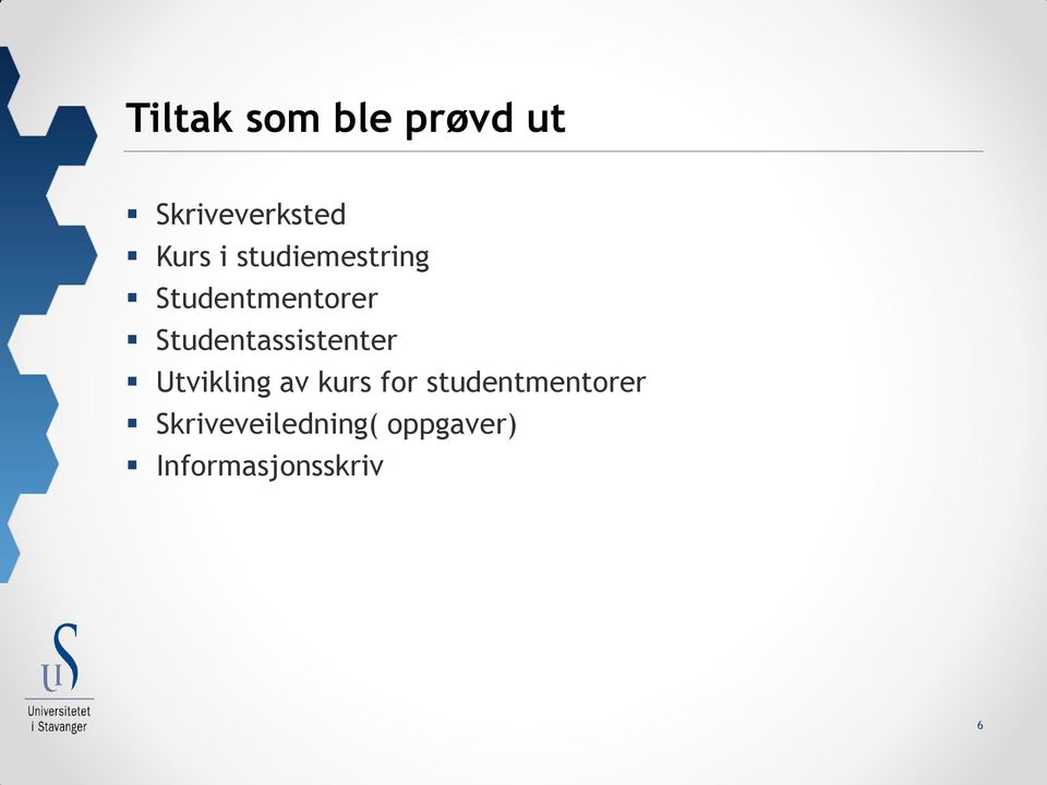 Studentassistenter Utvikling av kurs for