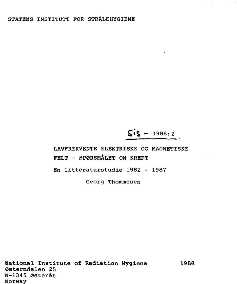 KREFT En litteraturstudie 1982-1987 Georg Thommesen National