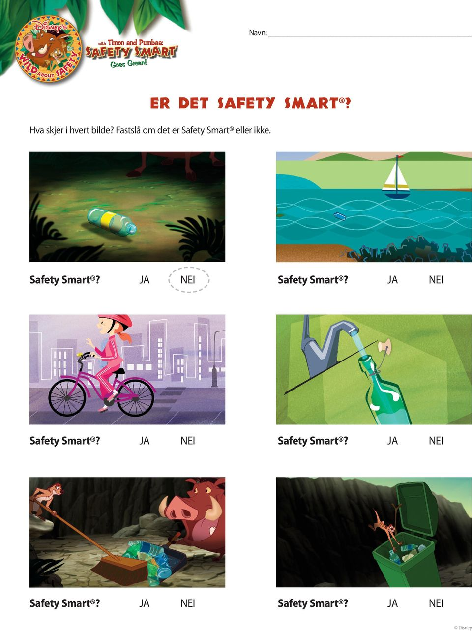 Safety Smart? JA NEI Safety Smart?