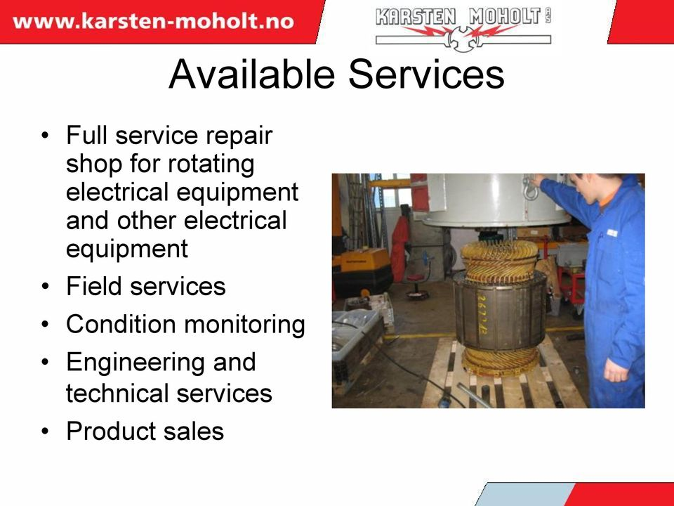 electrical equipment Field services Condition