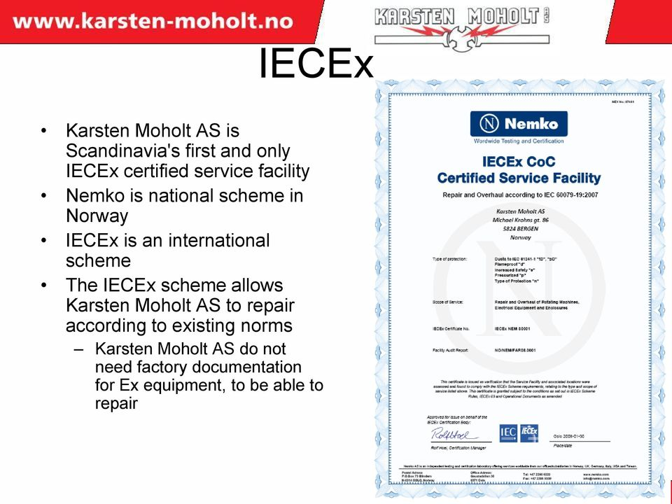 IECEx scheme allows Karsten Moholt AS to repair according to existing norms