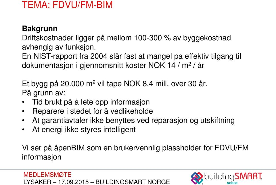 20.000 m 2 vil tape NOK 8.4 mill. over 30 år.