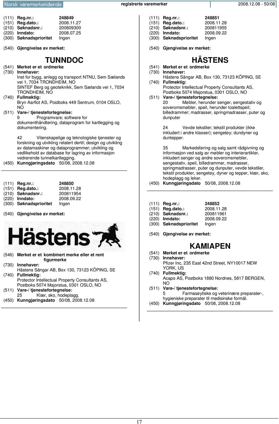 OSLO, NO 9 Programvare; software for dokumenthåndtering, dataprogram for kartlegging og dokumentering.