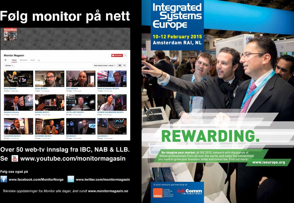 At ISE 2015, network with thousands of fellow professionals from all over the world, and make the connections you need