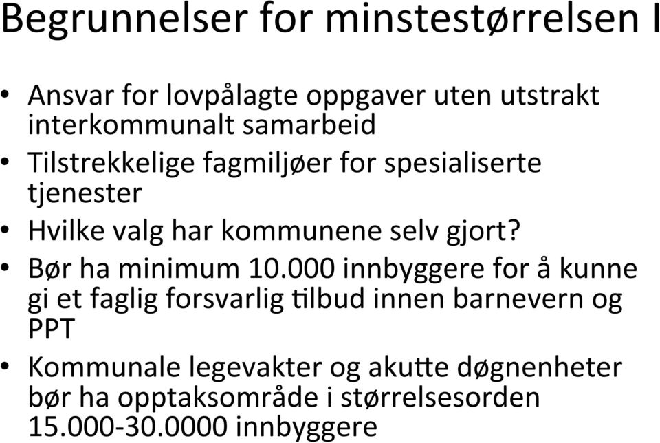 Bør ha minimum 10.