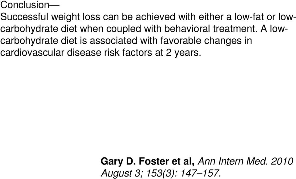 A lowcarbohydrate diet is associated with favorable changes in cardiovascular