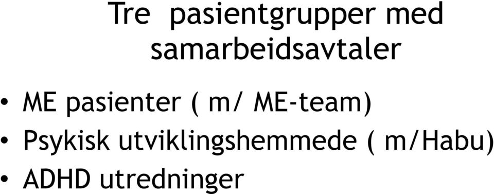 pasienter ( m/ ME-team)