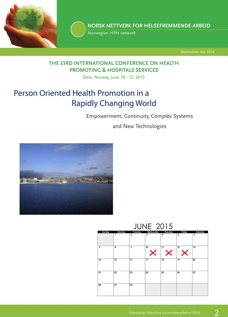 Oriented Health Promotion in a Rapidly Changing World