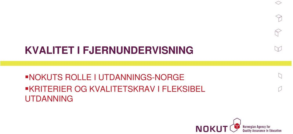 ROLLE I UTDANNINGS-NORGE