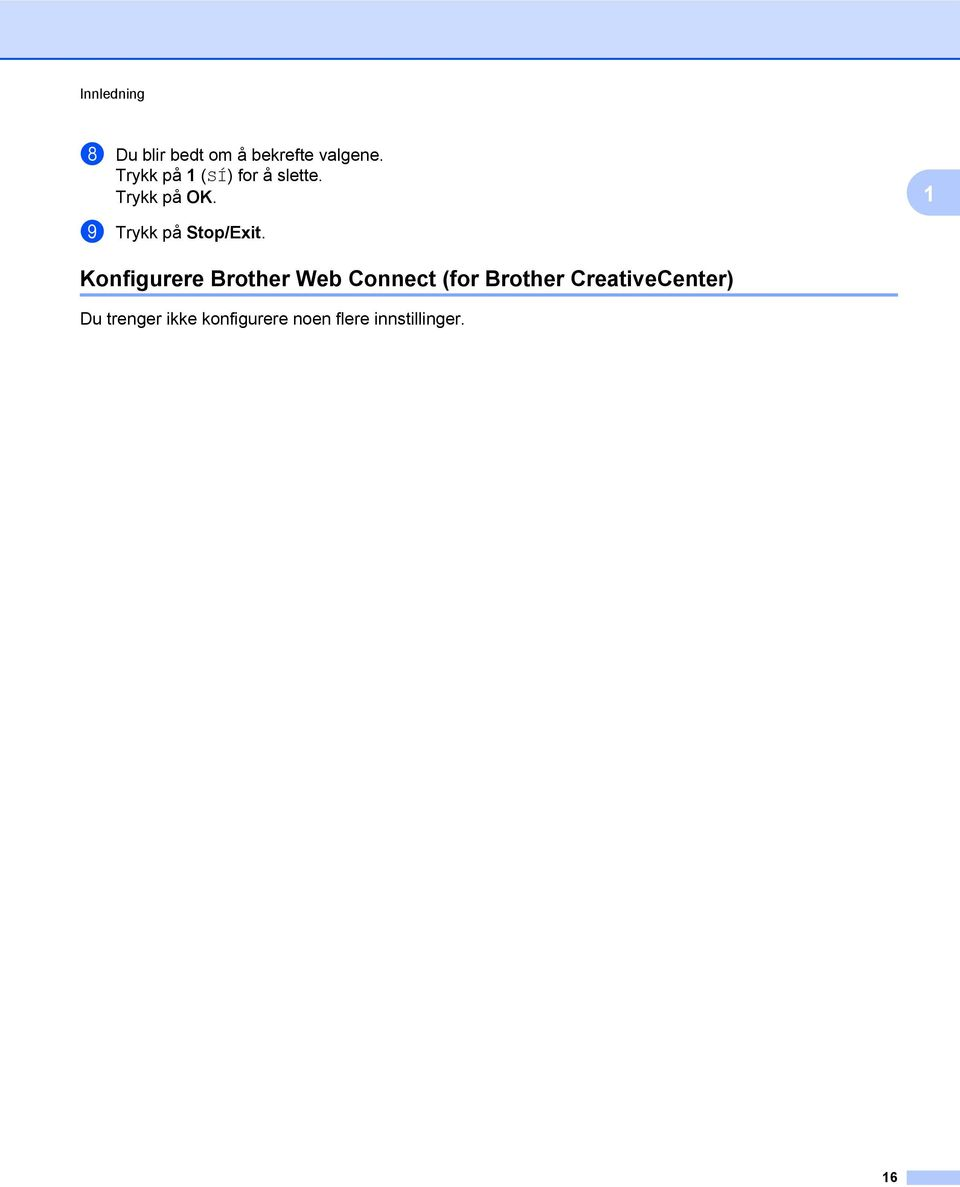 Konfigurere Brother Web Connect (for Brother