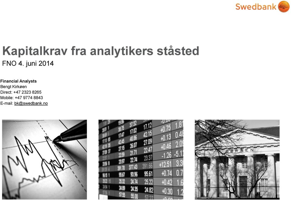juni 2014 Financial Analysts Bengt