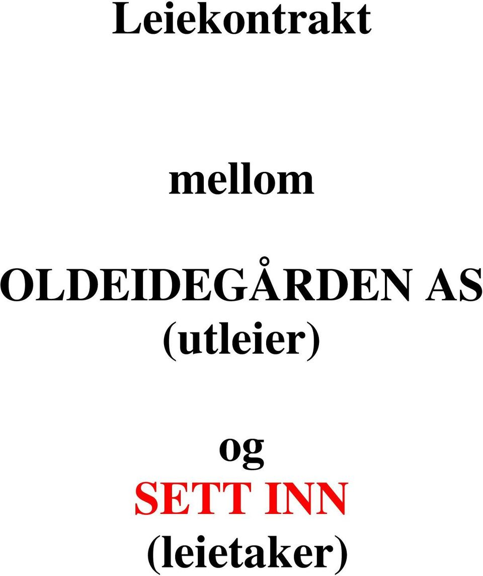 OLDEIDEGÅRDEN AS