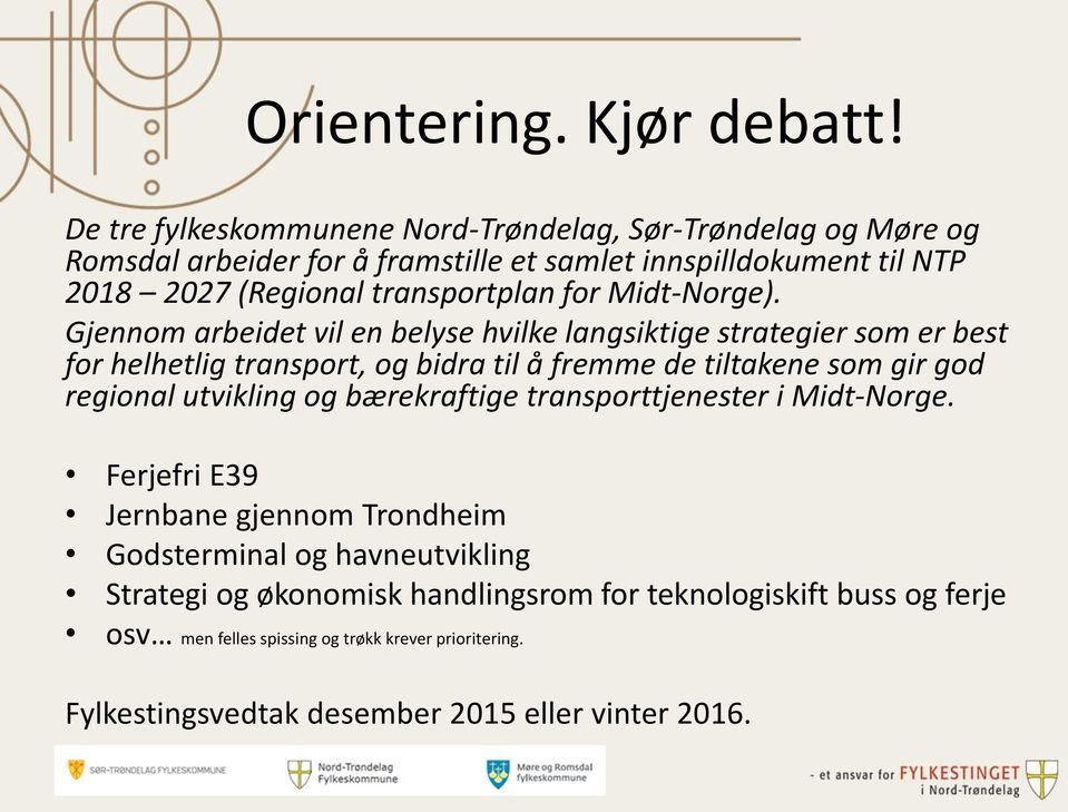 for Midt-Norge).