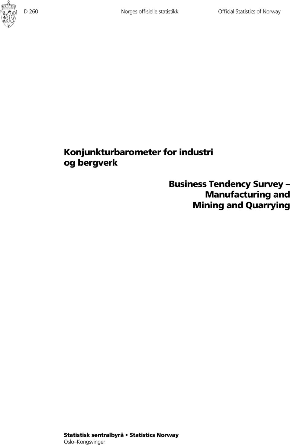 Business Tendency Survey Manufacturing and Mining and