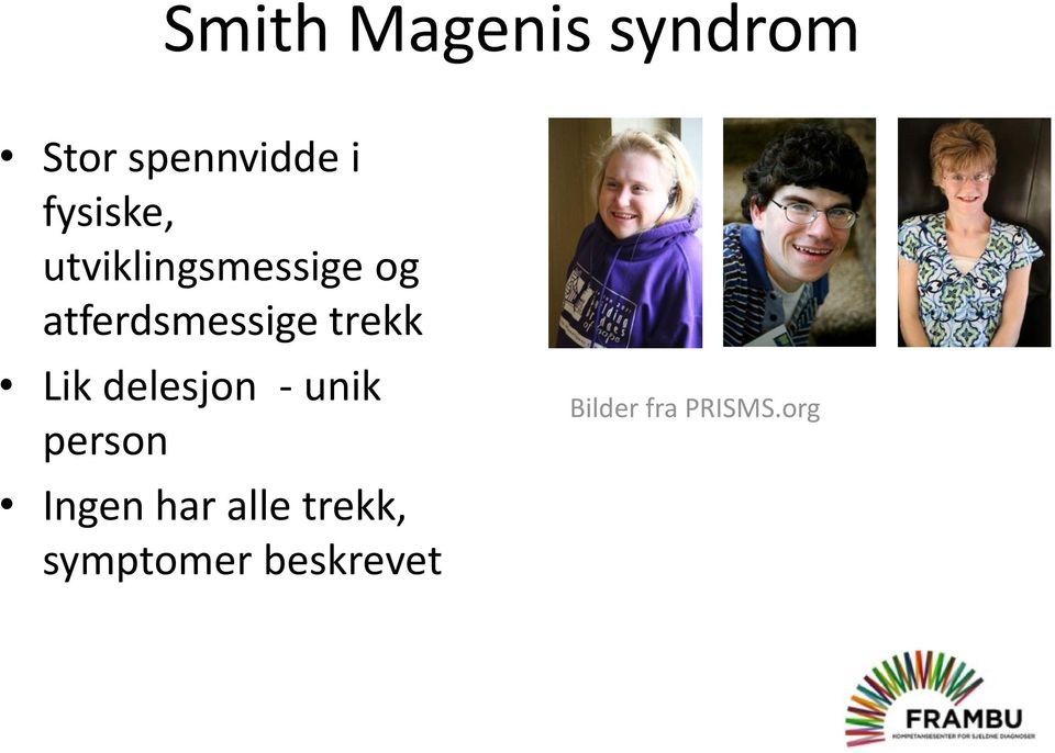 smith magenis syndrom diagnose