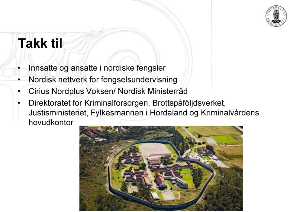 Ministerråd Direktoratet for Kriminalforsorgen,