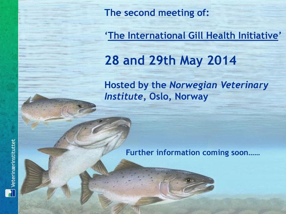 Hosted by the Norwegian Veterinary
