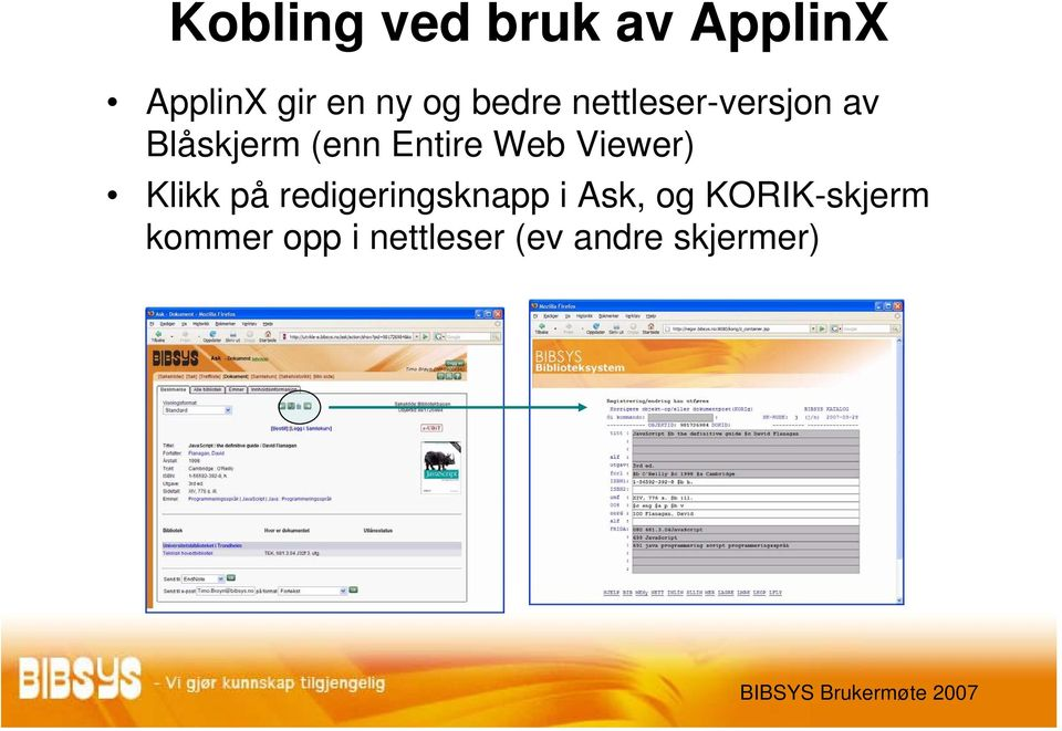 Web Viewer) Klikk på redigeringsknapp i Ask, og