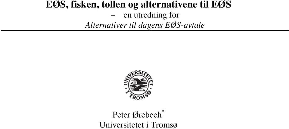 utredning for Alternativer til