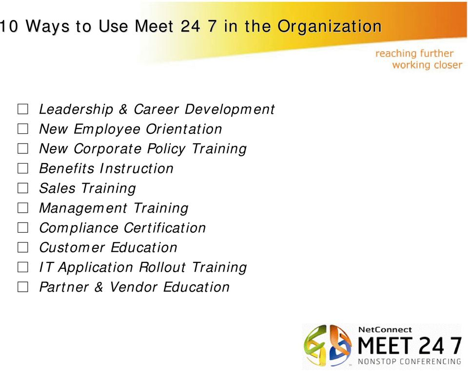 Benefits Instruction Sales Training Management Training Compliance